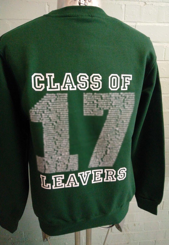 Green Leavers Sweatshirts Class of 2017